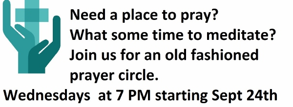 Prayer Circle starting Sept 24. See the Events link
